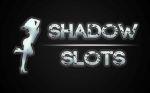 Shadow Slots